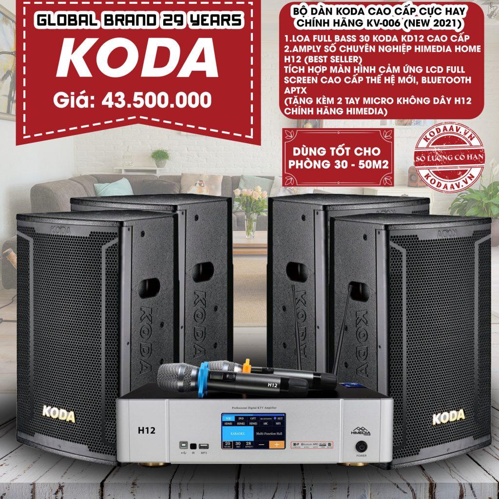 Bộ dàn KODA cao cấp cực hay chính hãng KV-006 New 2021